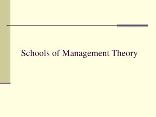 Schools of Management Theory
