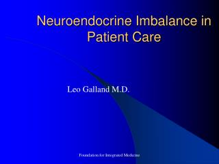 Neuroendocrine Imbalance in Patient Care