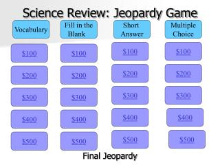 Science Review: Jeopardy Game