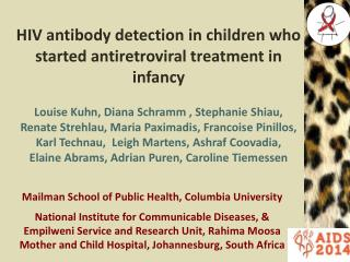HIV antibody detection  in children  who started antiretroviral treatment in infancy
