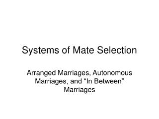 Systems of Mate Selection