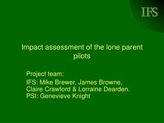 Impact assessment of the lone parent pilots