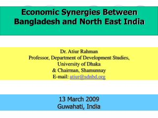 Economic Synergies Between Bangladesh and North East India