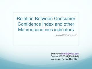 Relation Between Consumer Confidence Index and other Macroeconomics indicators