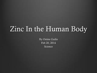 Zinc In the Human Body