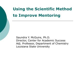 Using the Scientific Method to Improve Mentoring