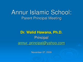 Annur Islamic School:  Parent Principal Meeting