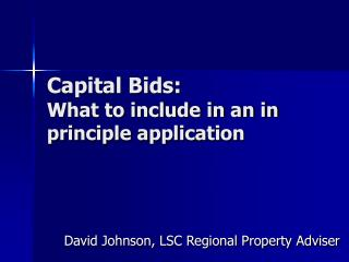 Capital Bids: What to include in an in principle application