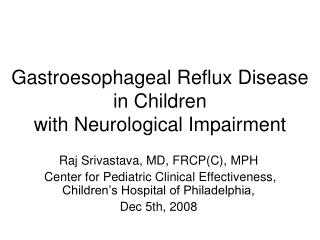 Gastroesophageal Reflux Disease  in Children  with Neurological Impairment