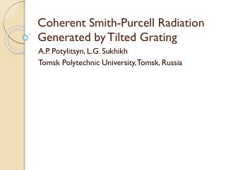 Coherent Smith-Purcell Radiation Generated by Tilted Grating