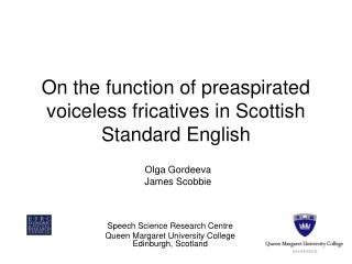 On the function of preaspirated voiceless fricatives in Scottish Standard English