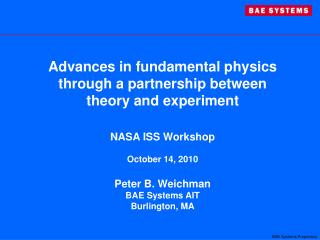 Advances in fundamental physics through a partnership between theory and experiment