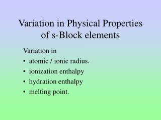 Variation in Physical Properties of s-Block elements