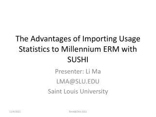 The Advantages of Importing Usage Statistics to Millennium ERM with SUSHI