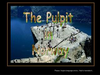The Pulpit  in  Norway