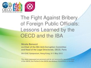 The Fight Against Bribery of Foreign Public Officials: Lessons Learned by the OECD and the IBA