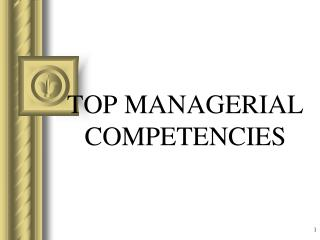 TOP MANAGERIAL COMPETENCIES