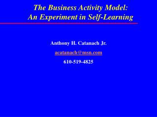The Business Activity Model: An Experiment in Self-Learning