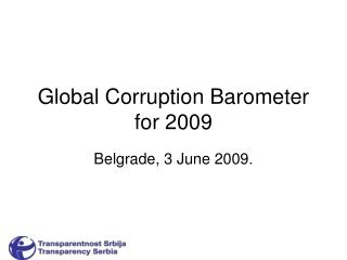 Global Corruption Barometer for  20 09