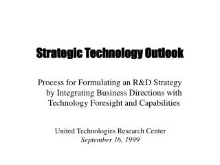 Strategic Technology Outlook