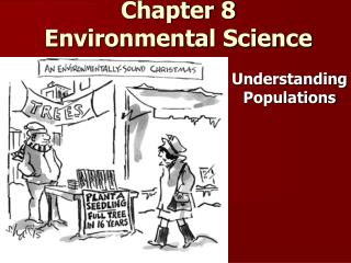 Chapter 8                                               Environmental Science