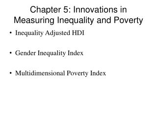 Chapter 5: Innovations in Measuring Inequality and Poverty