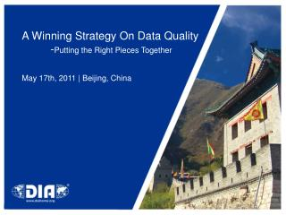 A Winning Strategy On Data Quality 	- Putting the Right Pieces Together