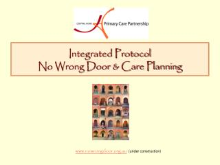 Integrated Protocol No Wrong Door & Care Planning