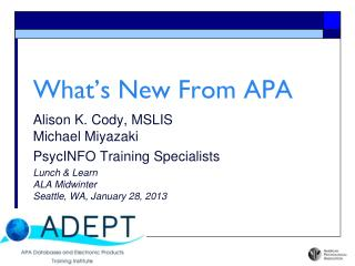 What's New From APA