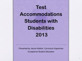 Test Accommodations Students with Disabilities  2013