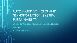 automated Vehicles and transportation system sustainability