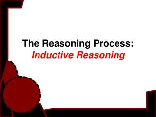 The Reasoning Process: Inductive Reasoning