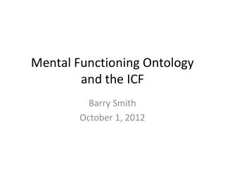Mental Functioning Ontology and the ICF