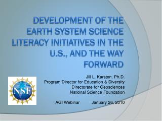 Development of the Earth System Science Literacy Initiatives in the U.S., and the Way Forward