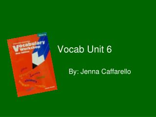 Vocab Unit 6