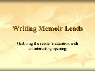 Writing Memoir Leads