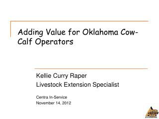 Adding Value for Oklahoma Cow-Calf Operators