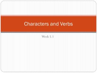 Characters and Verbs