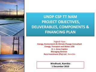 UNDP  csp tt nam  project OBJECTIVES, DELIVERABLES, COMPONENTS & FINANCING PLAN