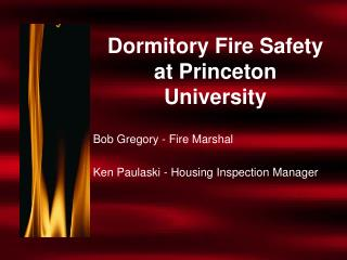 Dormitory Fire Safety  at Princeton University