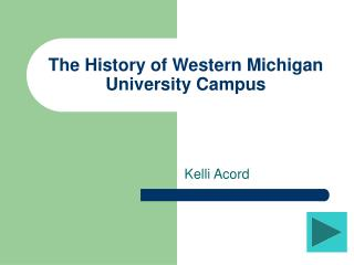 The History of Western Michigan University Campus