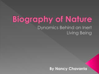 Biography of Nature