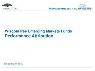 WisdomTree Emerging Markets Funds  Performance Attribution