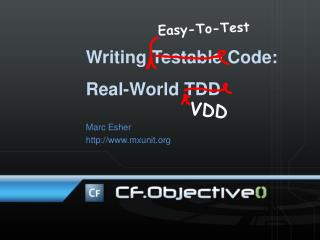 Writing Testable Code: Real-World TDD