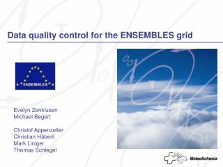 Data quality control for the ENSEMBLES grid