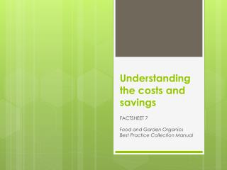 Understanding the costs and savings