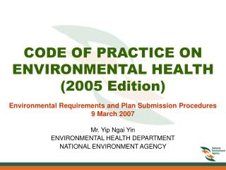 CODE OF PRACTICE ON ENVIRONMENTAL HEALTH (2005 Edition)