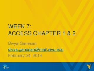 Week 7: Access Chapter 1 & 2