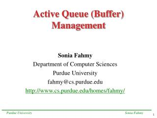 Active Queue (Buffer) Management