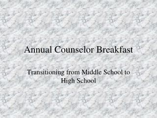 Annual Counselor Breakfast